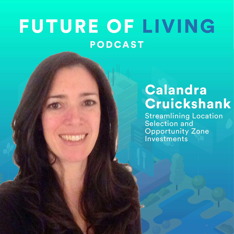 Calandra Cruickshank on the Future of Living Podcast with Blake Miller