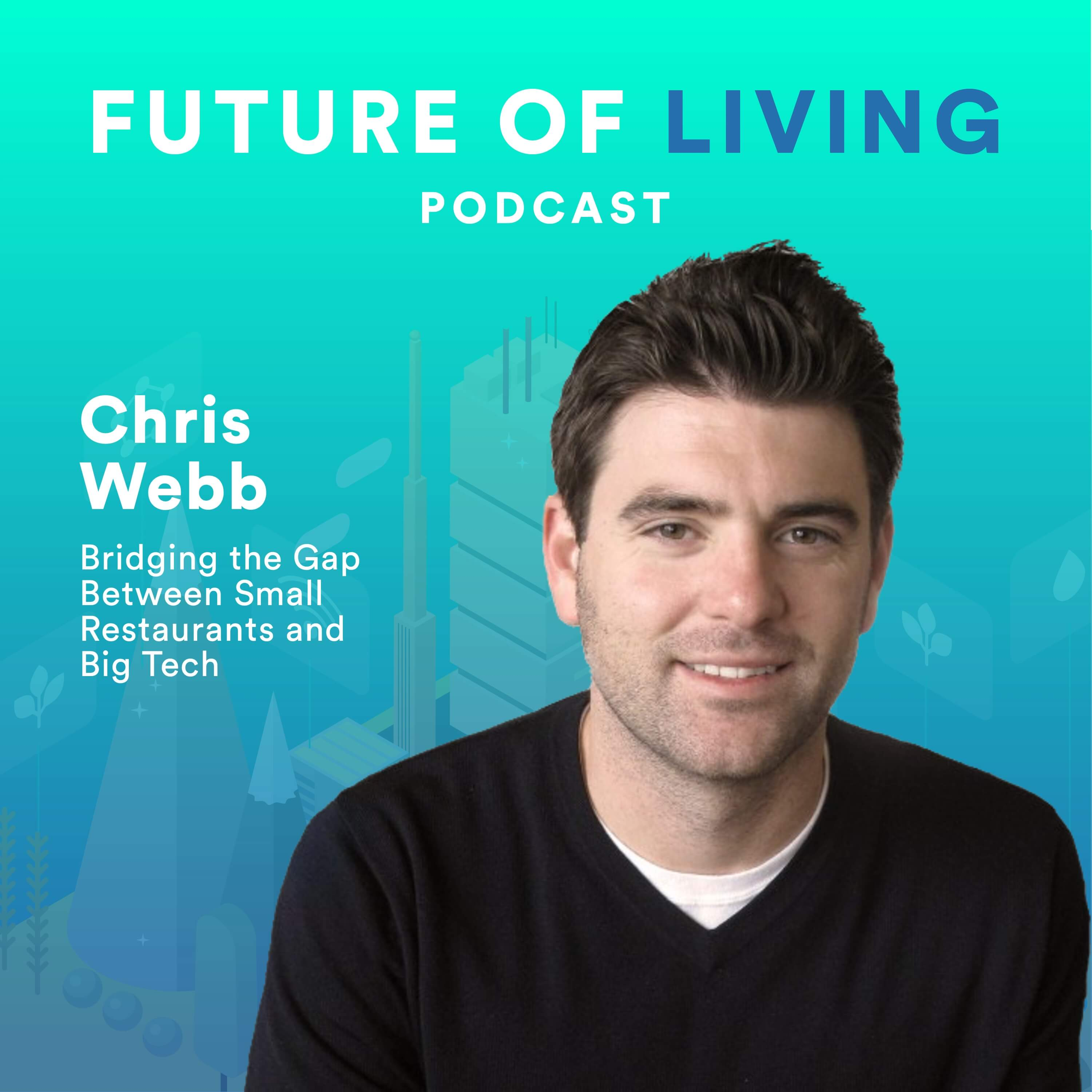 Small Restaurants, Big Tech with Chis Webb, Co-founder & CEO of ChowNow