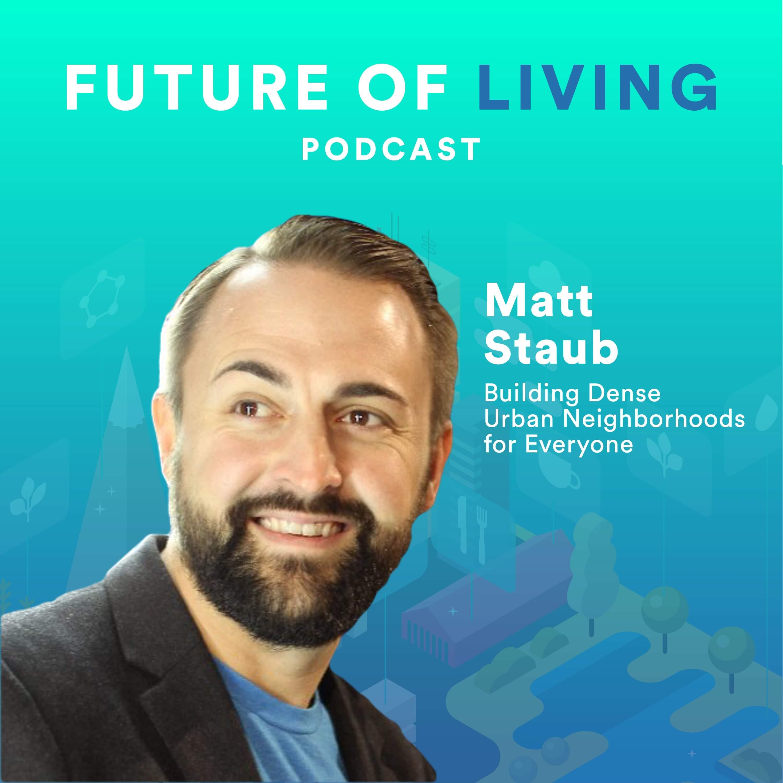Matt-Staub-Future-Living